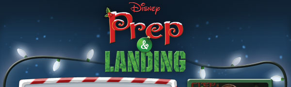 Disney's Prep and Landing