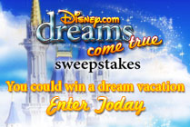 Disney.com Dreams Come True Sweepstakes