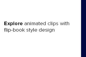 Explore animated clips with flip-book style design