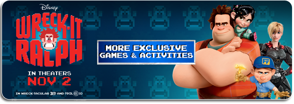 Wreck-It Ralph: More Exclusive Games & Activities